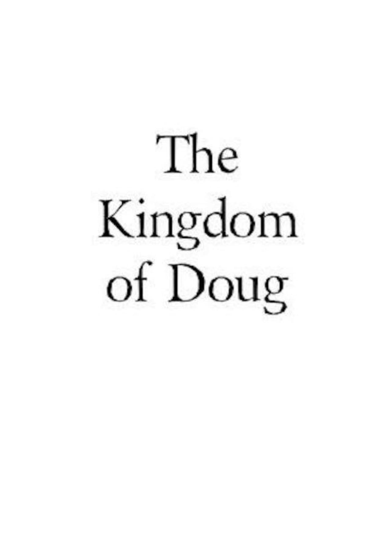 The Kingdom of Doug