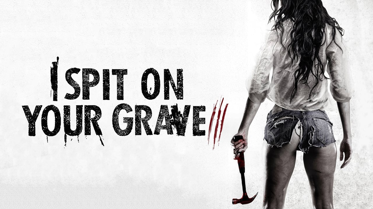 Dulce Venganza 3 (I Spit on Your Grave 3)