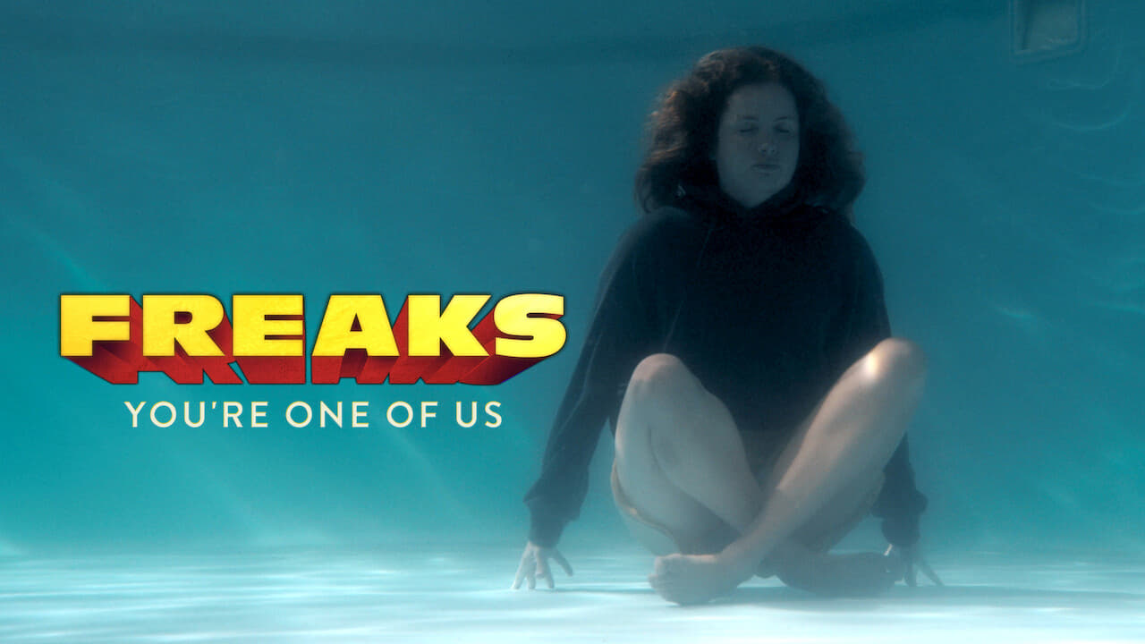 Freaks – You're One of Us 4