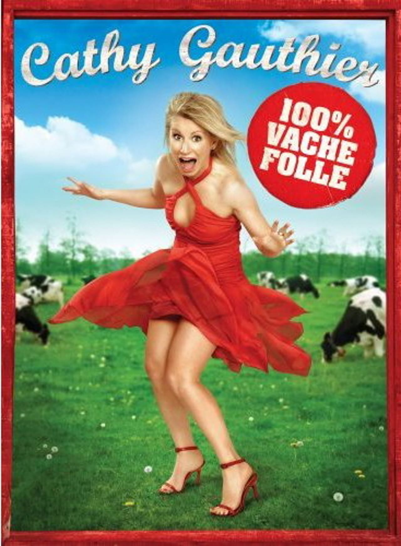 Cathy Gauthier 100% Vache Folle