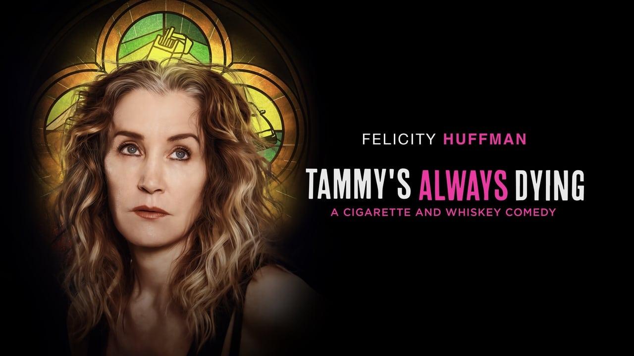 Tammy's Always Dying