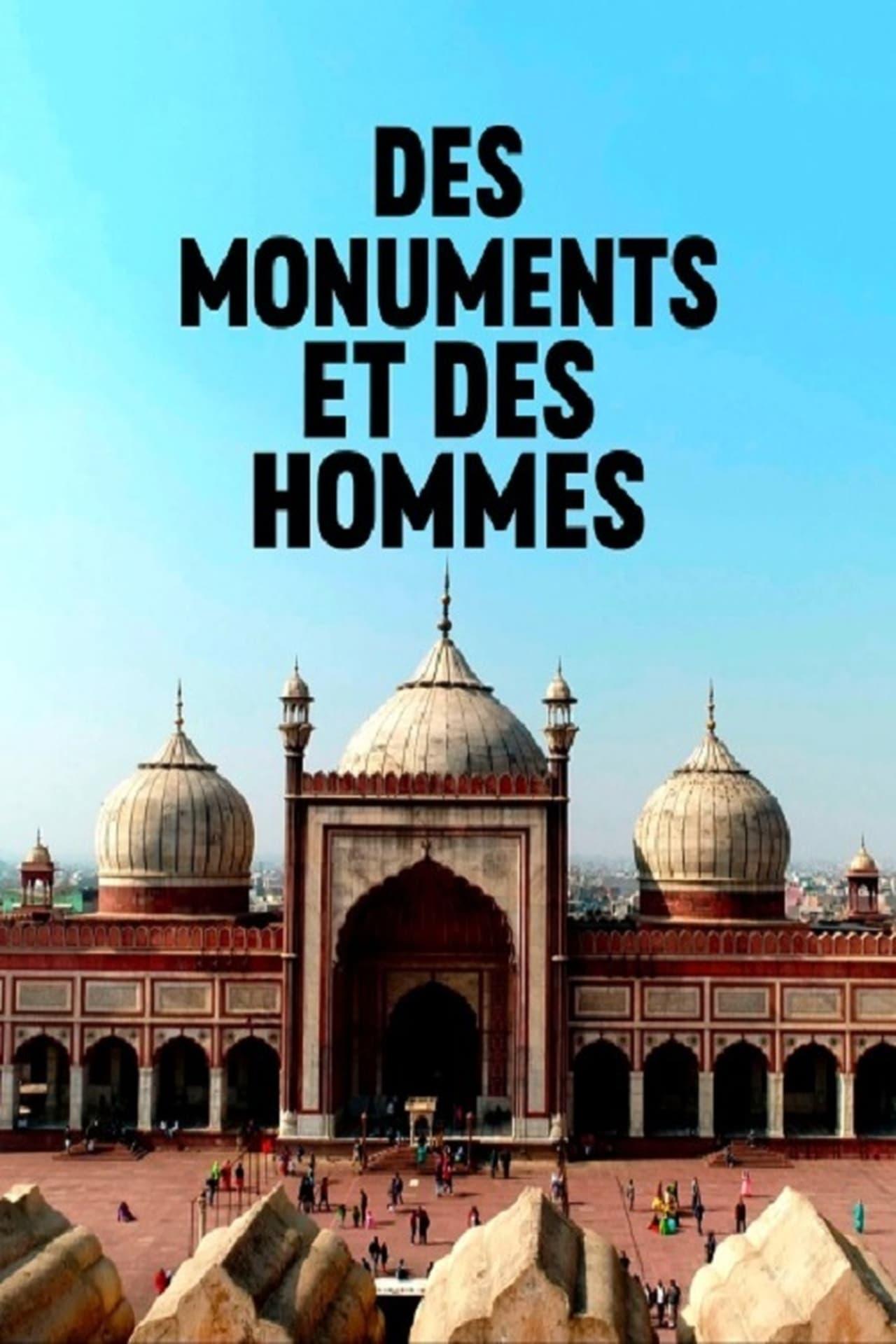 Des monuments et des hommes