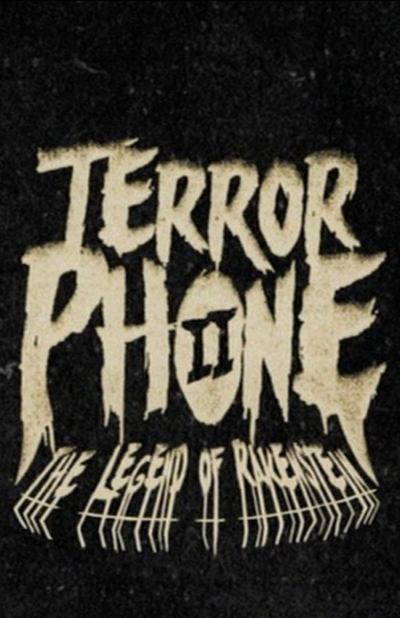 Terror Phone II: The Legend of Rakenstein