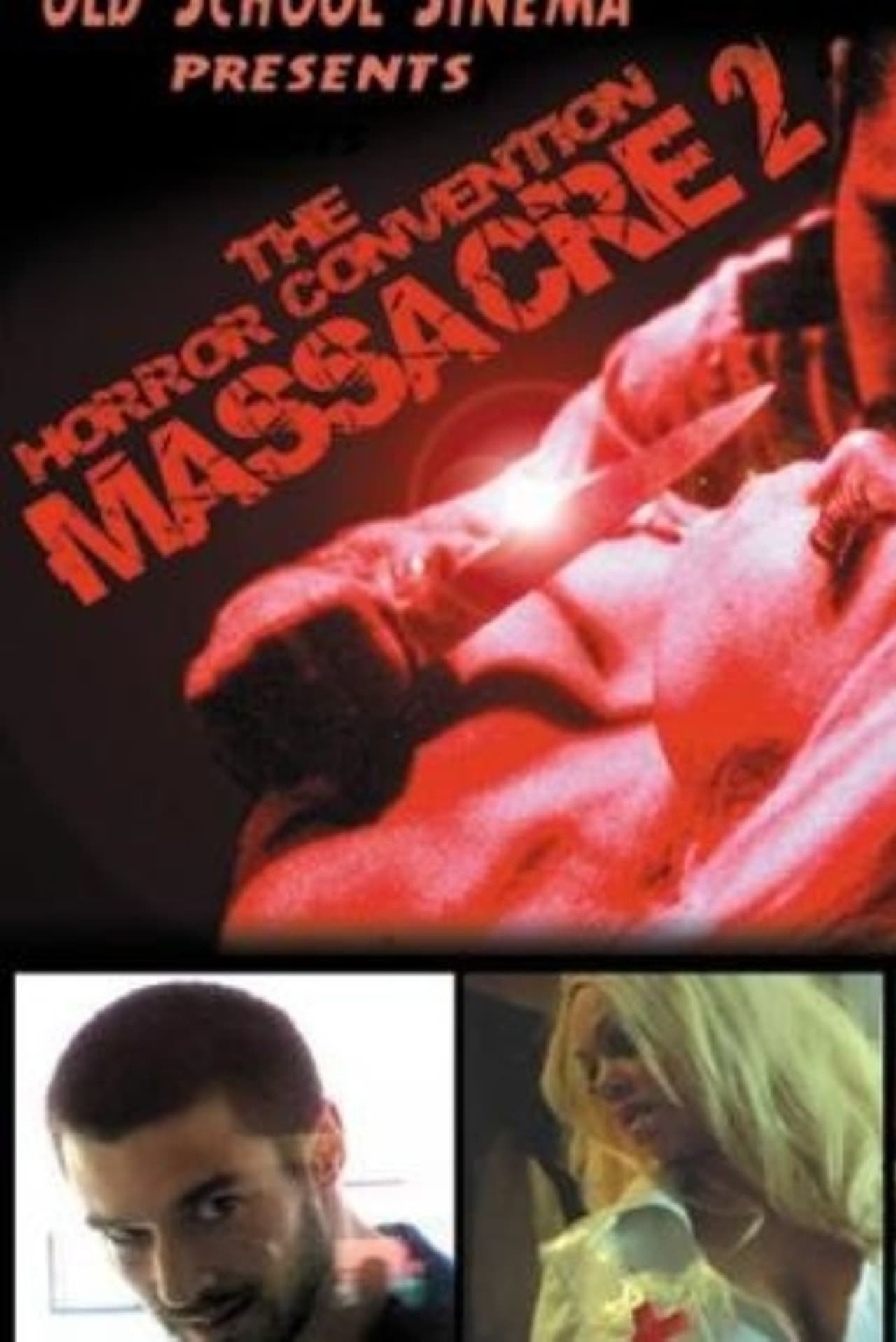 The Horror Convention Massacre 2