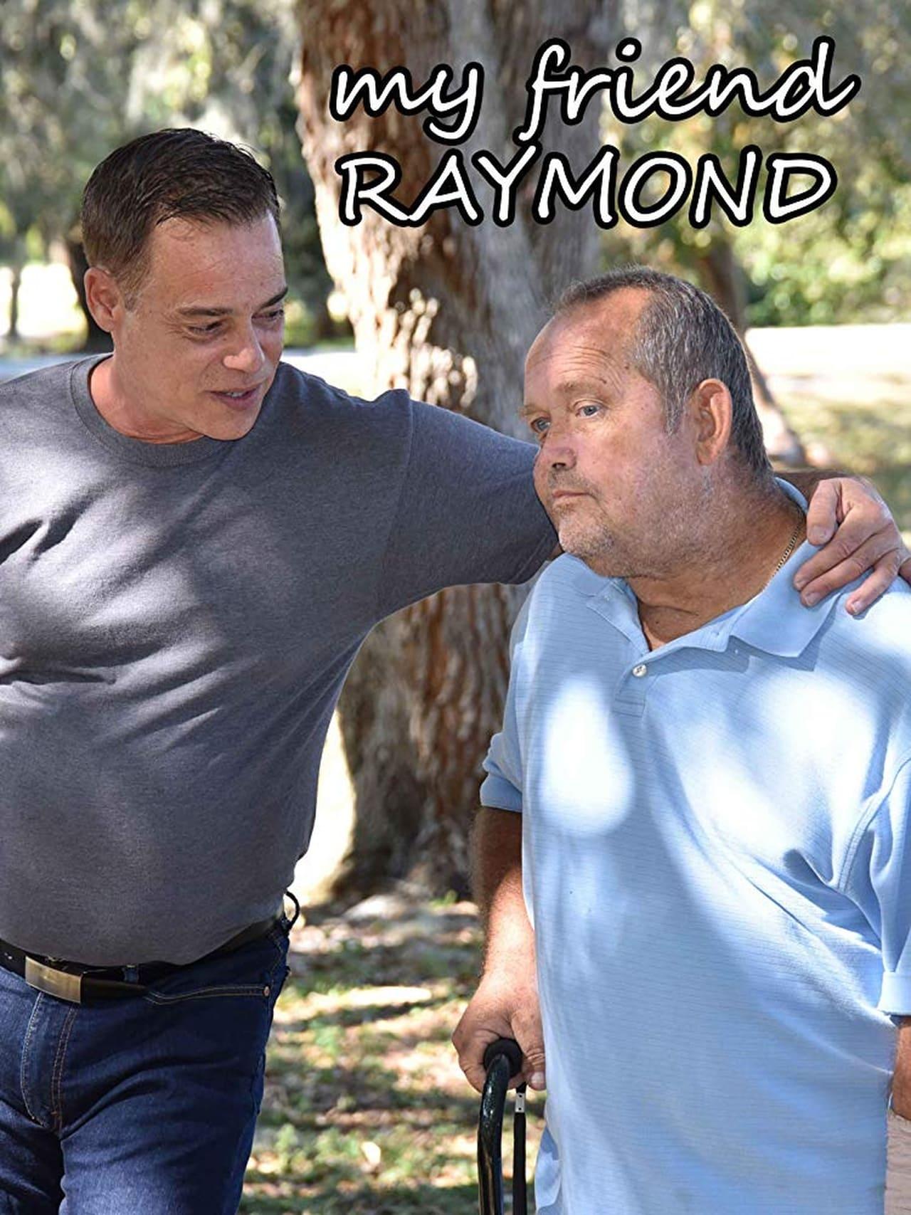 My Friend Raymond