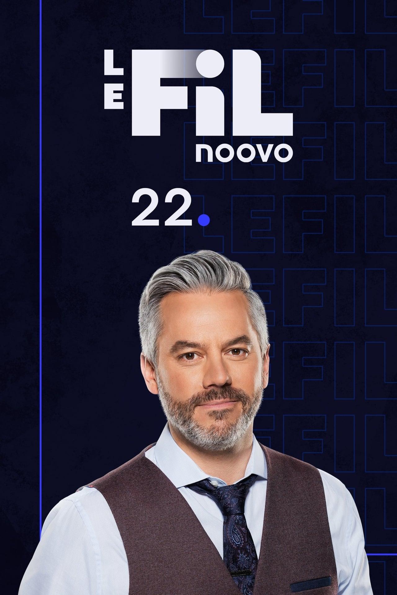 Noovo Le Fil 22