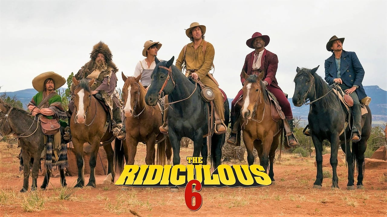 The Ridiculous 6 1