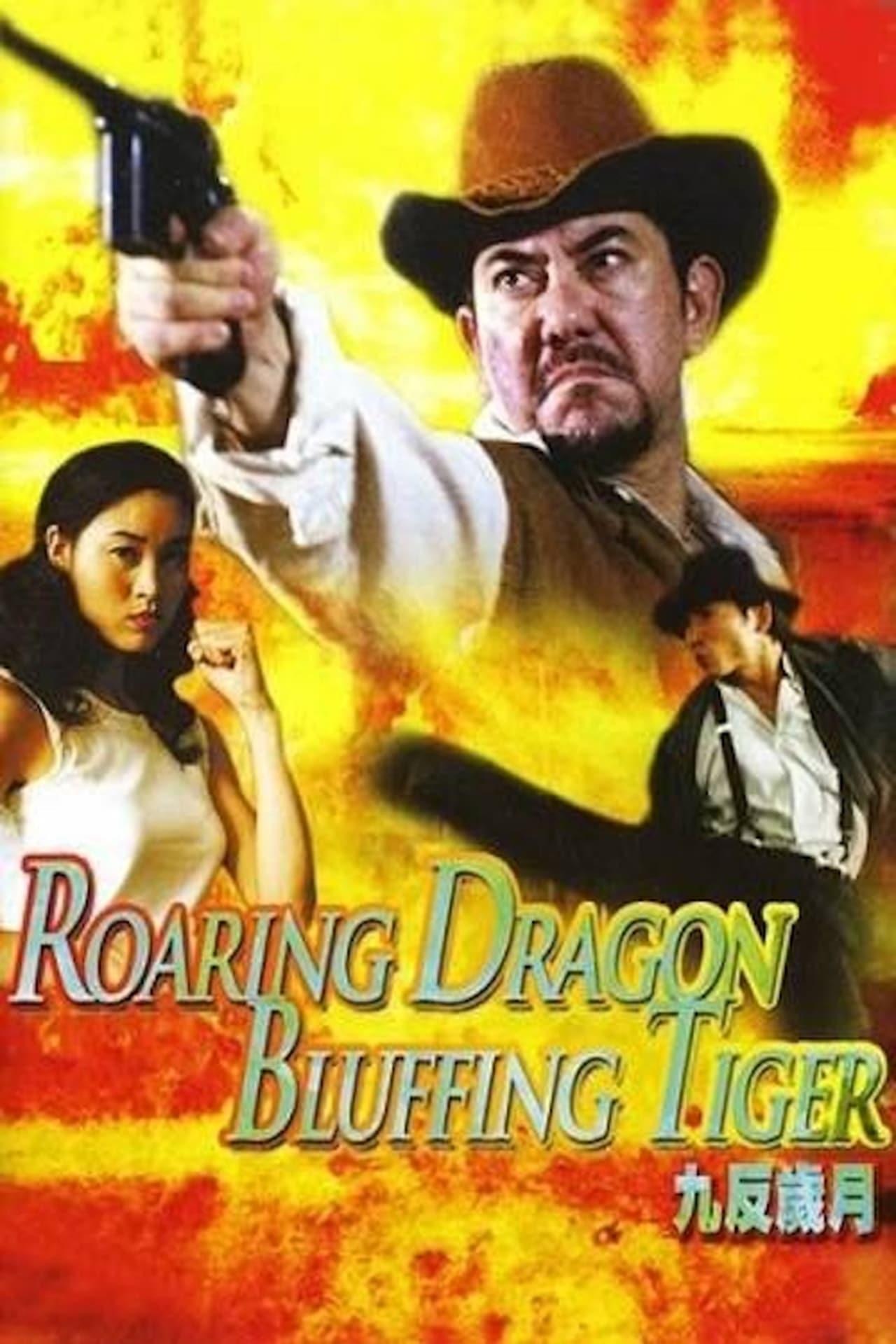 Roaring Dragon, Bluffing Tiger