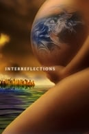 InterReflections (2020) Watch Online Free | 123Movies