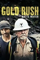 Gold Rush White Water Season 1