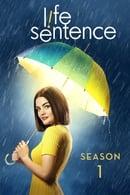 Life Sentence Season 1