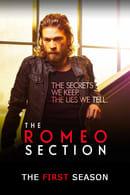The Romeo Section Temporada 1