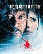 Filmomslag Along Came a Spider