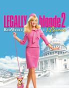 Filmomslag Legally Blonde 2: Red, White & Blonde