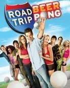 Filmomslag Road Trip: Beer Pong