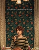 Filmomslag I'm Thinking of Ending Things