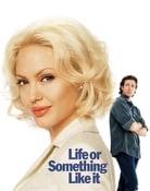 Filmomslag Life or Something Like It