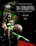 Filmomslag No Crossover: The Trial of Allen Iverson
