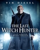 Filmomslag The Last Witch Hunter
