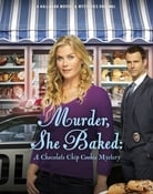 Filmomslag Murder, She Baked: A Chocolate Chip Cookie Mystery