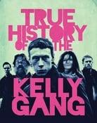 Filmomslag True History of the Kelly Gang