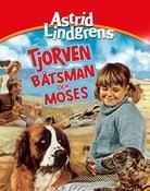 Filmomslag Tjorven, Batsman, and Moses