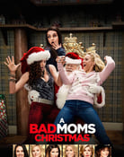 Filmomslag A Bad Moms Christmas