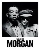 Filmomslag I Called Him Morgan