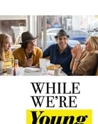 Filmomslag While We're Young