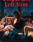 Filmomslag Only Lovers Left Alive