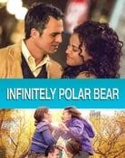 Filmomslag Infinitely Polar Bear