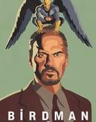 Filmomslag Birdman or (The Unexpected Virtue of Ignorance)