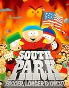 Filmomslag South Park: Bigger, Longer & Uncut