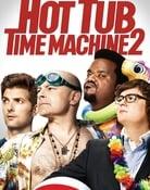 Filmomslag Hot Tub Time Machine 2
