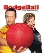 Filmomslag DodgeBall: A True Underdog Story