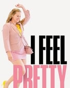 Filmomslag I Feel Pretty