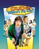 Filmomslag Dude, Where's My Car?
