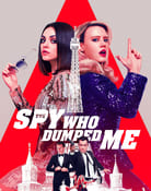 Filmomslag The Spy Who Dumped Me