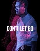 Filmomslag Don't Let Go