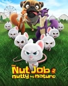 Filmomslag The Nut Job 2: Nutty by Nature