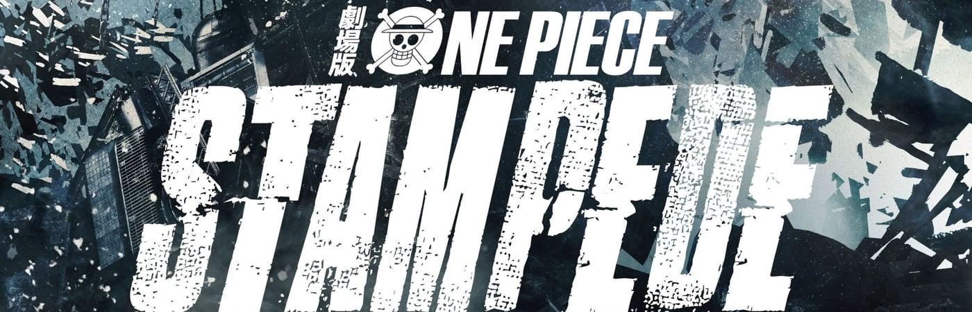 One Piece: Stampede -