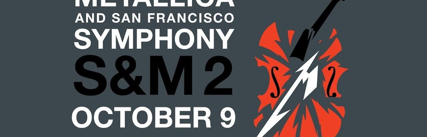 Metallica & San Francisco Symphony: S&M2 -