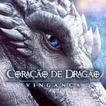 Imagem Coração de Dragão: Vingança