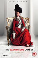 Watch The Scandalous Lady W Online Free on Watch32