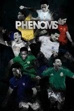 Phenoms Season 1