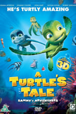 A Turtle's Tale: Sammy's Adventures 123movies
