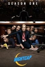 Watch Nightcap Season 1 Full Movie Online Free Movietube On Fixmediadb