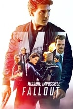 Mission: Impossible - Fallout (upcoming)