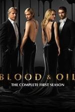 Blood & Oil Season 1