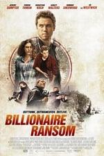 Watch Billionaire Ransom Putlocker